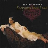 Sertab Erener – Every Way That I Can